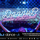 Danny B - Friday Night Smash! - Dance UK - 19/10/18