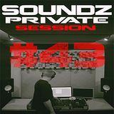 Steel - Soundz Private Session #43
