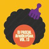 Dj Pascal - AfroDeepSoul Vol.13