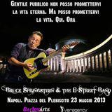 Bruce Springsteen live integrale NAPOLI 23/05/2013