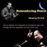 Remembering Nusrat - Mixed by DJ SLiK