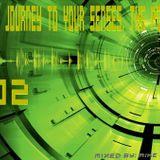 ιllιιllιl Trance: Journey To Your Senses ιllιιllιl The Podcast 002