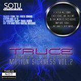Truce - Motion Sickness 2 Preview Mix