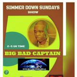 SIMMER DOWN SUNDAY`S BIG BAD CAPTAIN 09.04.17