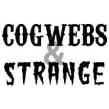 Cogwebs and Strange Episode 54 - Science Fiction Special - a Close Encounter of the Second Kind