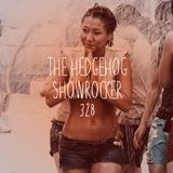 The Hedgehog - Showrocker 328 - 06.04.2017