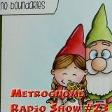 Metrognome Radio Show - # 23 - No Boundries -  2th August 2018