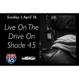 The Drive On Shade 45 4/16/2017