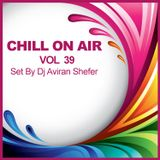 Chill On Air Vol 39