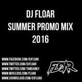 DJ FLOAR Summer Promo mix 2016