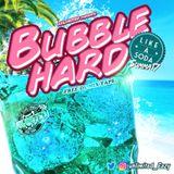 BUBBLE HARD -LIKE_A_SODA-