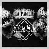 La Familia - Viata Buna (Dj Asher & Dj Dark Remix)   FREE DOWNLOAD in description