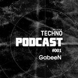 Art Style: Techno | Podcast #001 : GabeeN
