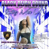 Black Reign Sound / Dj Feenix - Blitz Mix V.1