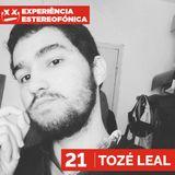 Experiência Estereofónica 21 - Tozé Leal