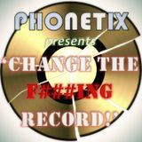 Change The F***ing Record!