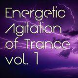 Energetic Agitation of Trance vol. 1