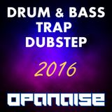 D&B Trap Dubstep Mix by Opanaise
