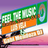 Luis Vela - Feel The Music Radio Show 013