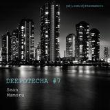 Sean Mamoru - Deepotecha #7