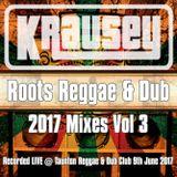 Krausey - 2017 Mixes - Vol 3 - Roots Reggae & Dub (Live @ Taunton Reggae & Dub Club 9th June 2017)