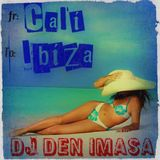 From Cali To Ibiza Mix