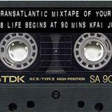The Transatlantic Mixtape of Your Mind Series 4  Show 38