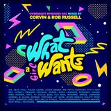 What a Girl Wants 002 (mixed by Corvin & Rob Russell)