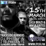 DJ Philly & 210 Presents - Trackside Burners 73 - LUCA BRAZI & MNSR FRITES