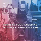 Supreme Food & Wine - Monday 29th October 2018 - MCR Live Residents