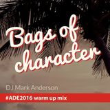 Bags of character mix #ADE2016