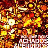 Achados & Perdidos - Volume Dois (2009)