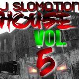 DJ Slomotion House Attack Vol. 5