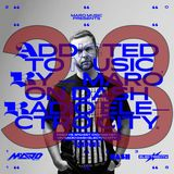Addicted To Music with Maro Music on Dash Radio Electro City, Fridays 4PM PST, 1AM CET (19.04.2019)