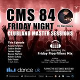 CMS84f - Clubland Master Sessions (Fri) - DJ Dan Jones - Dance Radio UK (14 JUL 2017)