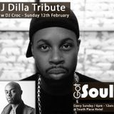 Got Soul's 5th Annual J Dilla Tribute (DJ Croc's tribute set).