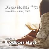 Deep House 41 - Global House Party No.317 mix