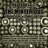 DJ TEDU - The Mixterious (Progre-Trance Session 1998-2003)