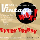 NEW Vintage Wax with DJ Benjamin Michael