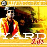 Luv Messenger - Yard Life vol.2