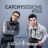Catchy Sessions #003