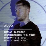 Soundtracking The Void w/ Thomas Ragsdale - 3.1.2017
