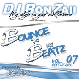 Bounce to my Beatz Vol. 07 (Best of 2014) presented by BIGMIX-FM