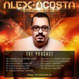 EP 20 : Alex Acosta Presents World Tour 2013 The Podcast