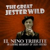 EL NINO TRIBUTE - In Loving Memory Of Our Friend