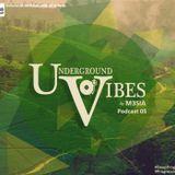 Underground Vibes #05 - M3SIA