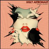 Ugly Astronaut - Harpys Lament