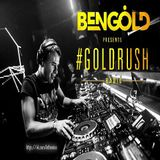 Ben Gold - Goldrush Radio 132 (Best Of 2016)