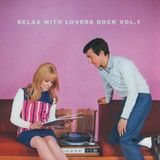 relax with lovers rock vol.1