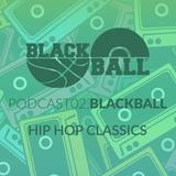 PODCAST BLACK BALL 21/03/2016